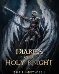 Diaries of a Holy Knight